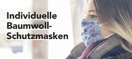 Jetzt individuelle Baumwoll-Masken bei uns anfragen.